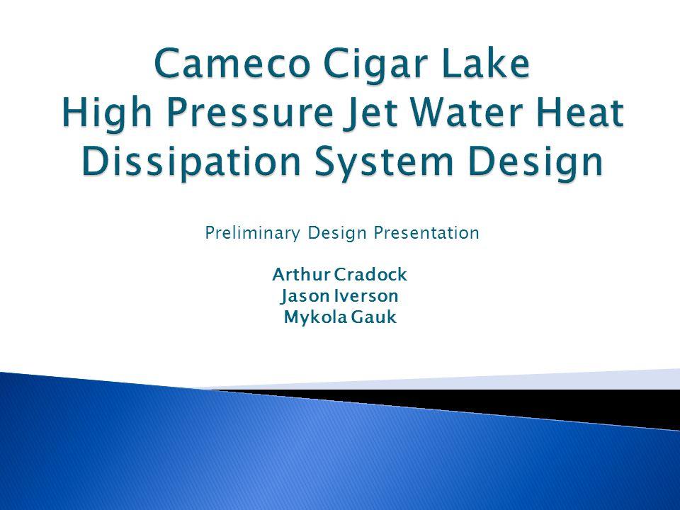 Preliminary Design Presentation Arthur Cradock Jason Iverson Mykola Gauk