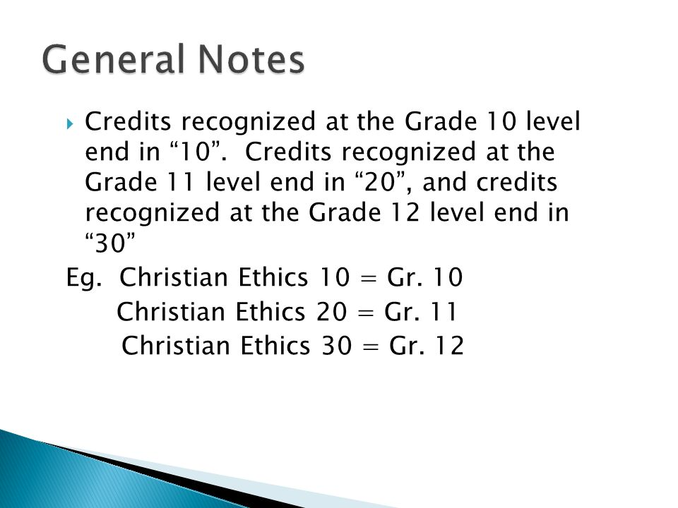  Credits recognized at the Grade 10 level end in 10 .
