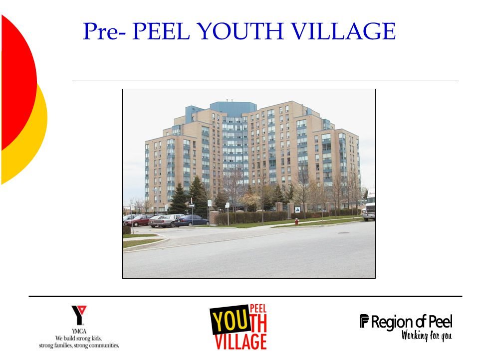 Pre- PEEL YOUTH VILLAGE