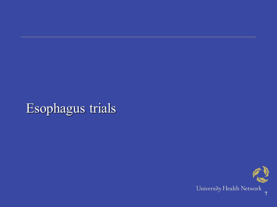 7 Esophagus trials