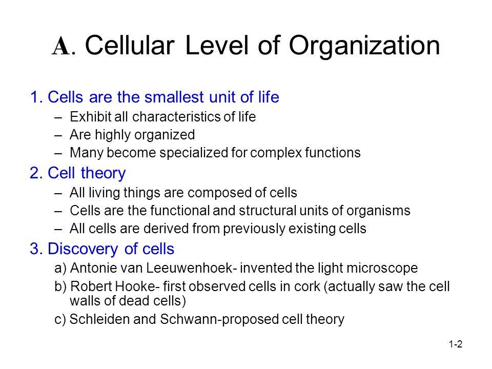 1-2 A.Cellular Level of Organization 1.