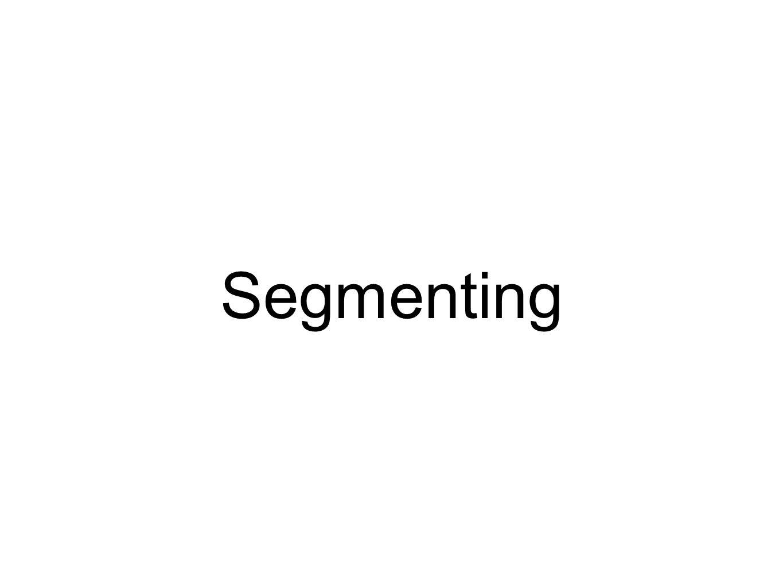 Segmenting