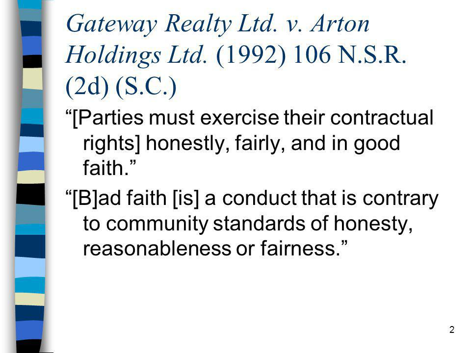 2 Gateway Realty Ltd. v. Arton Holdings Ltd. (1992) 106 N.S.R.