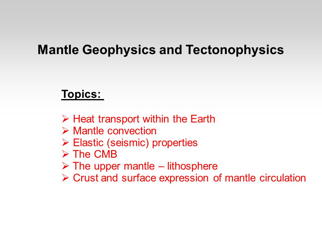 Seismotectonics The heat engine that is expressed in mantle convection works on the body and surface of the Earth.