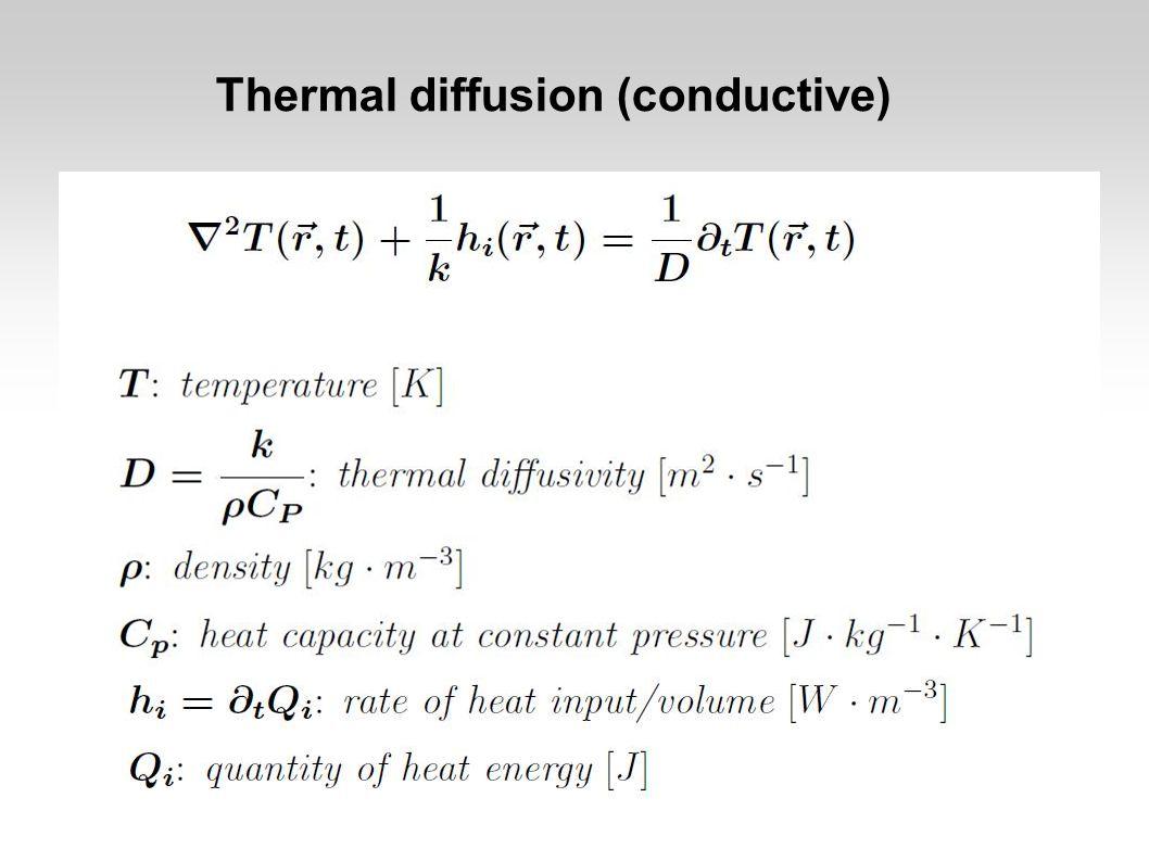Thermal diffusion (conductive)