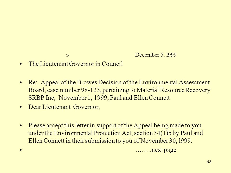 68 » December 5, l999 The Lieutenant Governor in Council Re: Appeal of the Browes Decision of the Environmental Assessment Board, case number 98-123,
