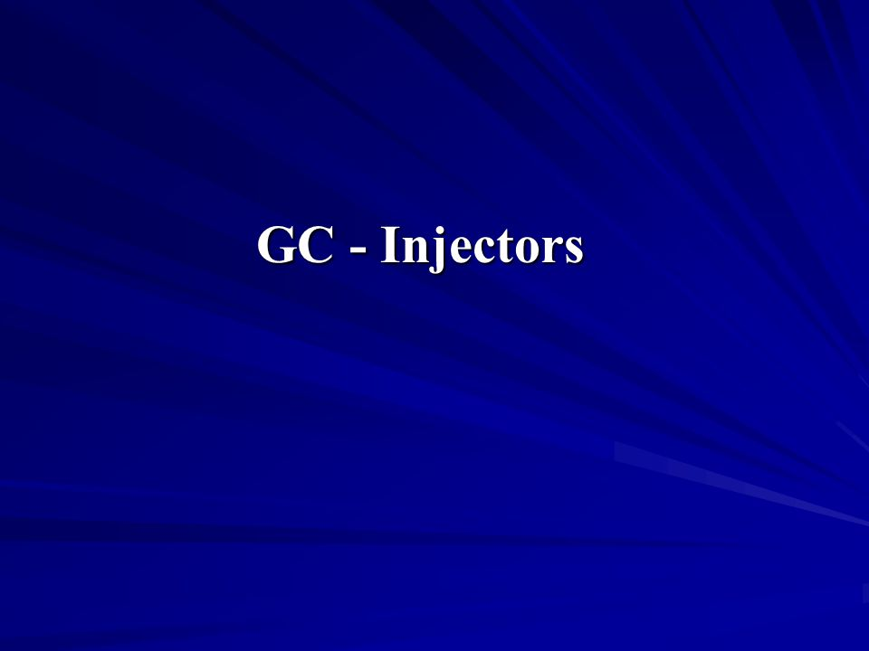GC - Injectors