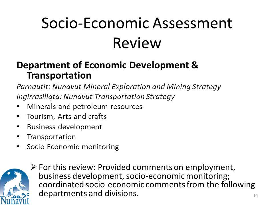 Socio-Economic Assessment Review Department of Economic Development & Transportation Parnautit: Nunavut Mineral Exploration and Mining Strategy Ingirr