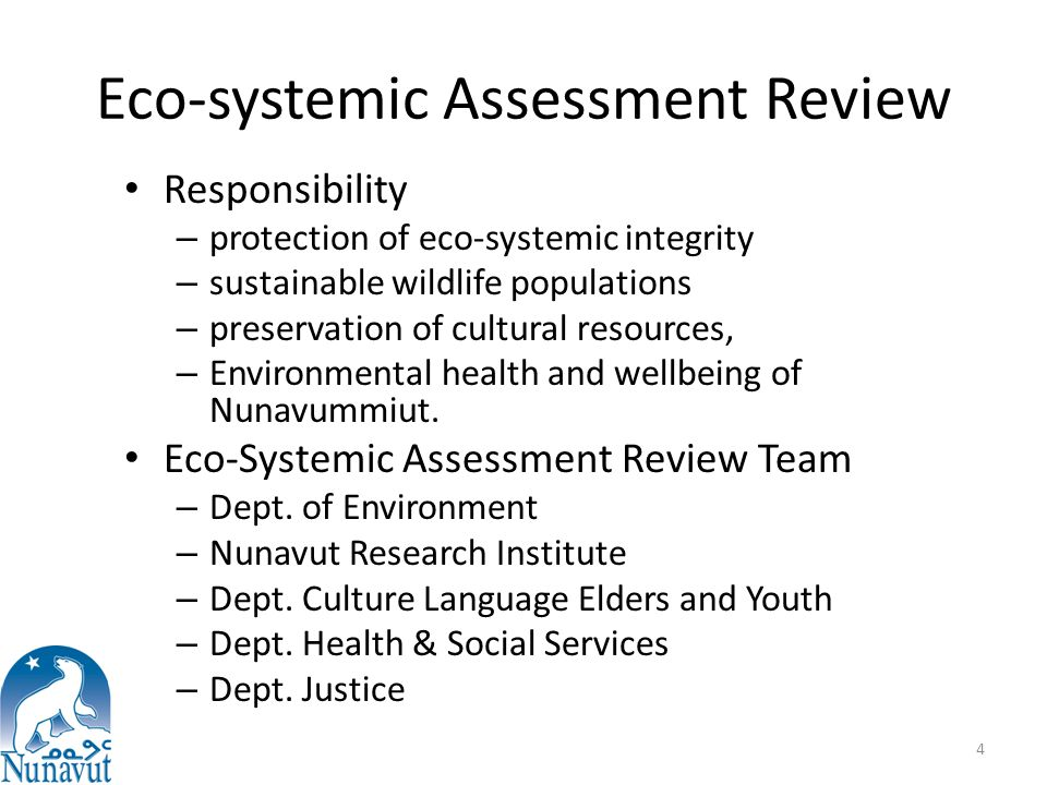 Eco-systemic Assessment Review Responsibility – protection of eco-systemic integrity – sustainable wildlife populations – preservation of cultural res