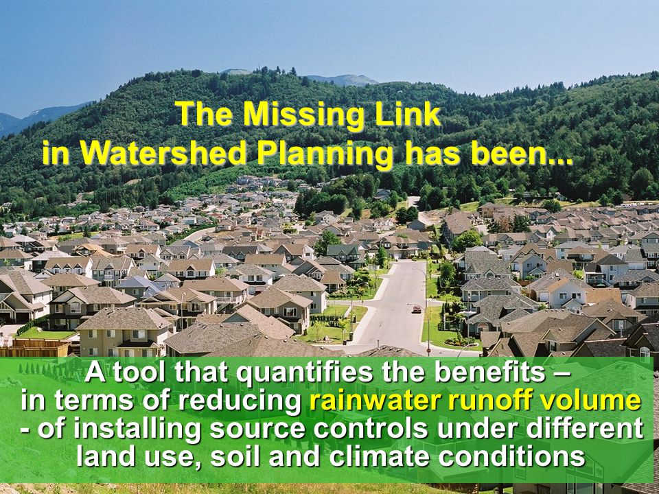 The Missing Link in Watershed Planning has been...