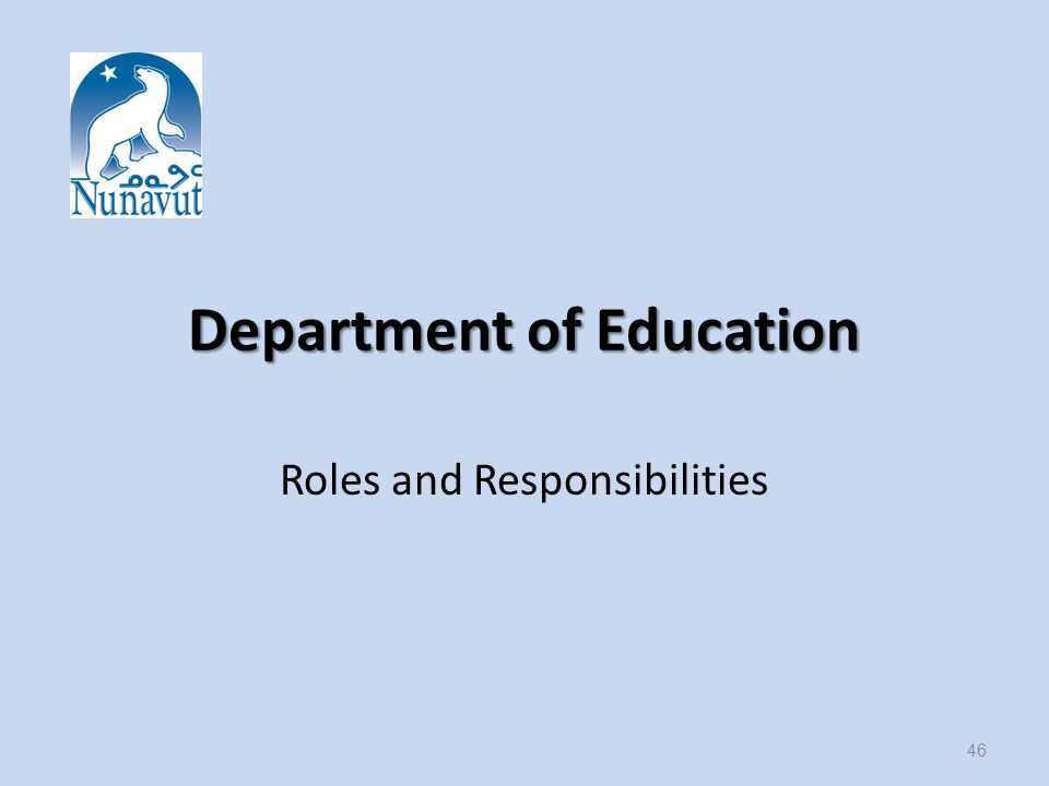 Department of Education Roles and Responsibilities 46