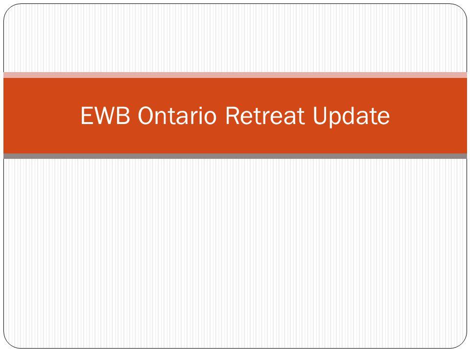 EWB Ontario Retreat Update