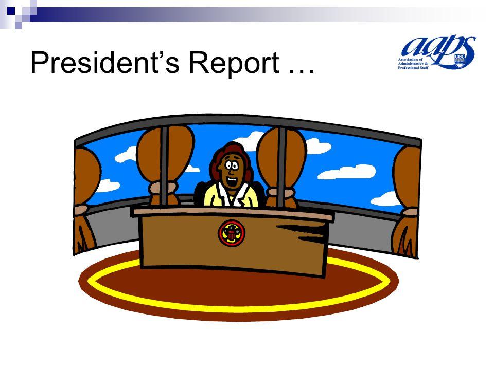 President's Report …
