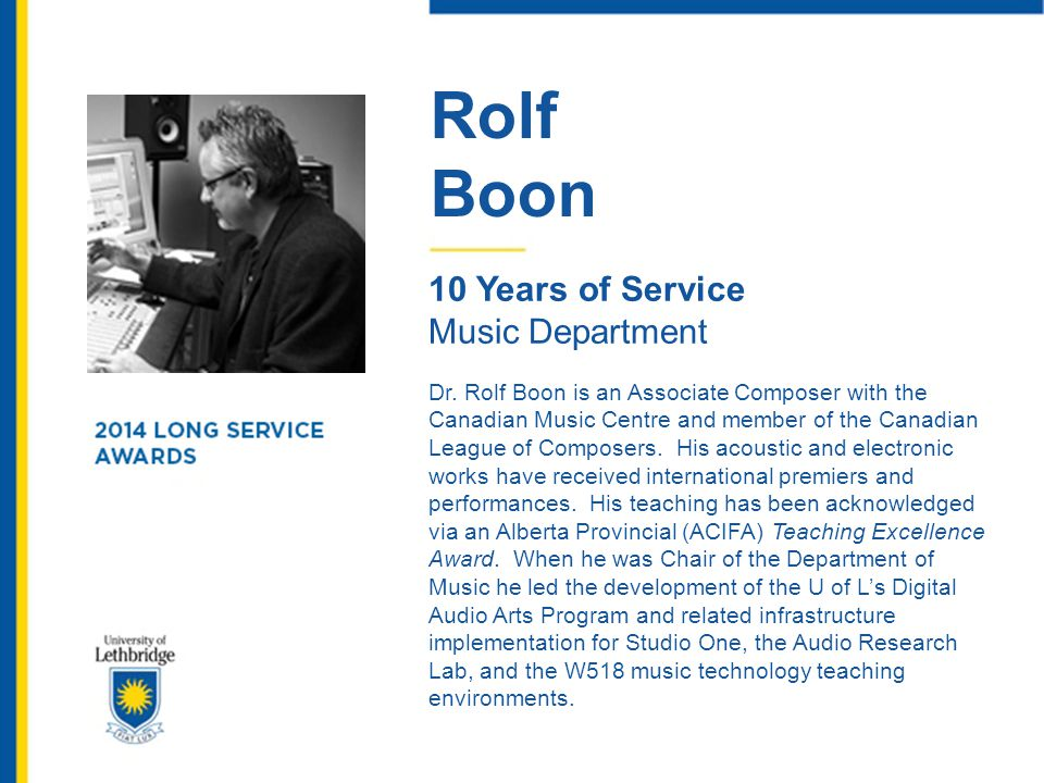 John Bronk 15 Years of Service Information Technology John currently spends his time at the University working as a Database Administrator, which means he s responsible for the care and feeding of several important databases on campus.