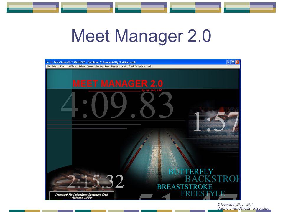 © Copyright 2010 - 2014 Ontario Swim Officials' Association Meet Manager 2.0