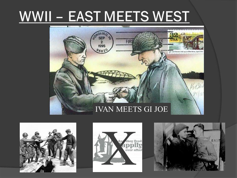 WWII – EAST MEETS WEST IVAN MEETS GI JOE X