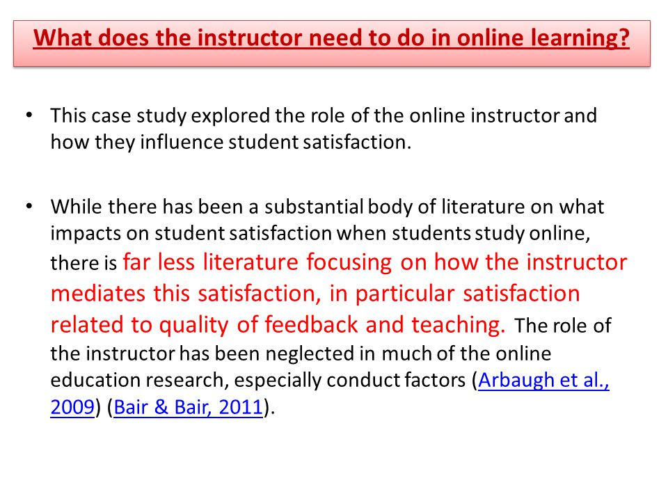 What does the instructor need to do in online learning.