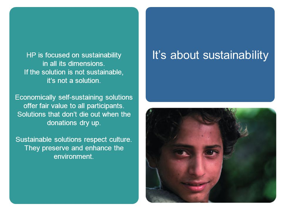 HP is focused on sustainability in all its dimensions.