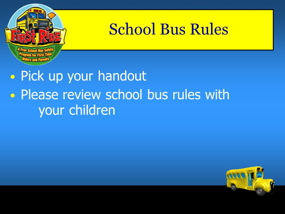 "Keep all body parts inside bus Show respect for everyone on the bus Follow ""School Bus Safety Rules"" passenger Which passenger is safer? Student Respo"