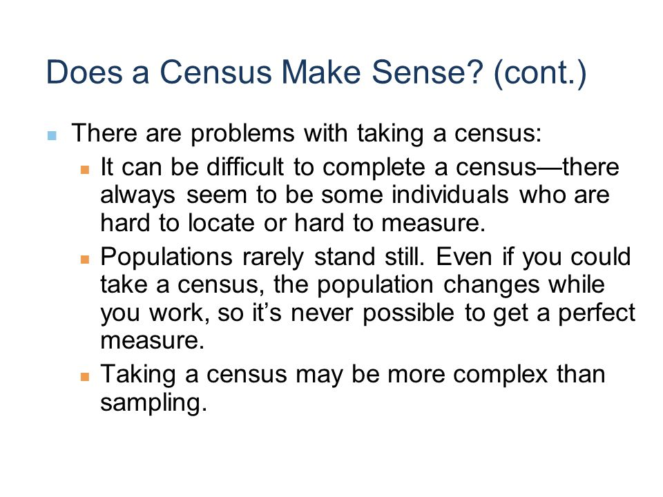 Does a Census Make Sense.