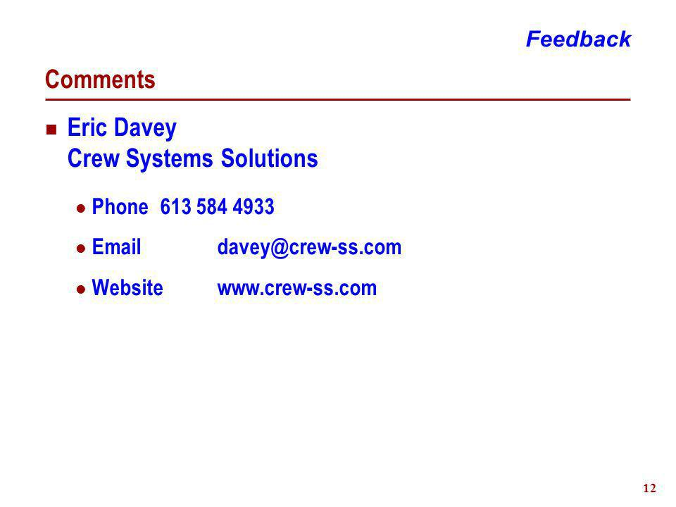 12 Comments Feedback Eric Davey Crew Systems Solutions Phone Websitewww.crew-ss.com