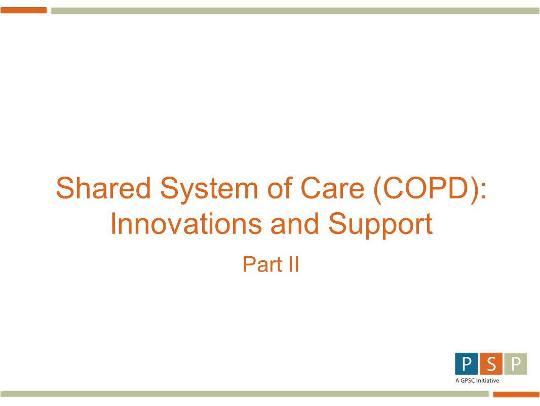 Shared System of Care (COPD): Innovations and Support Part II