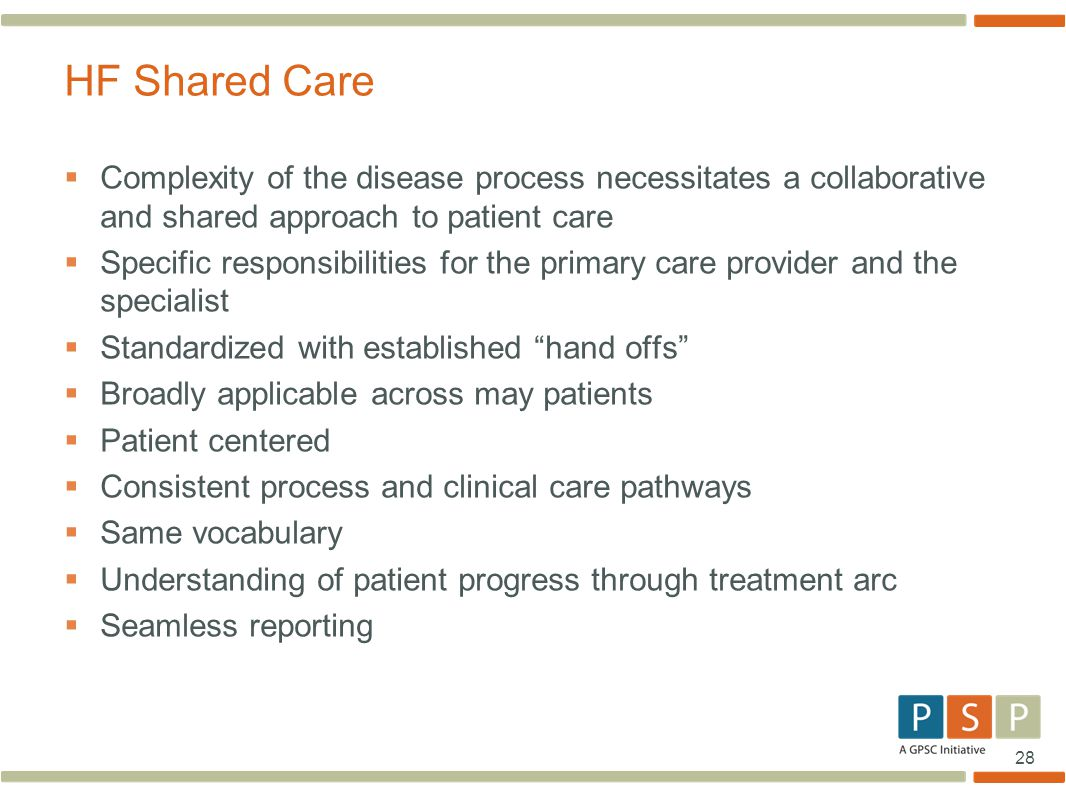 28  Complexity of the disease process necessitates a collaborative and shared approach to patient care  Specific responsibilities for the primary ca