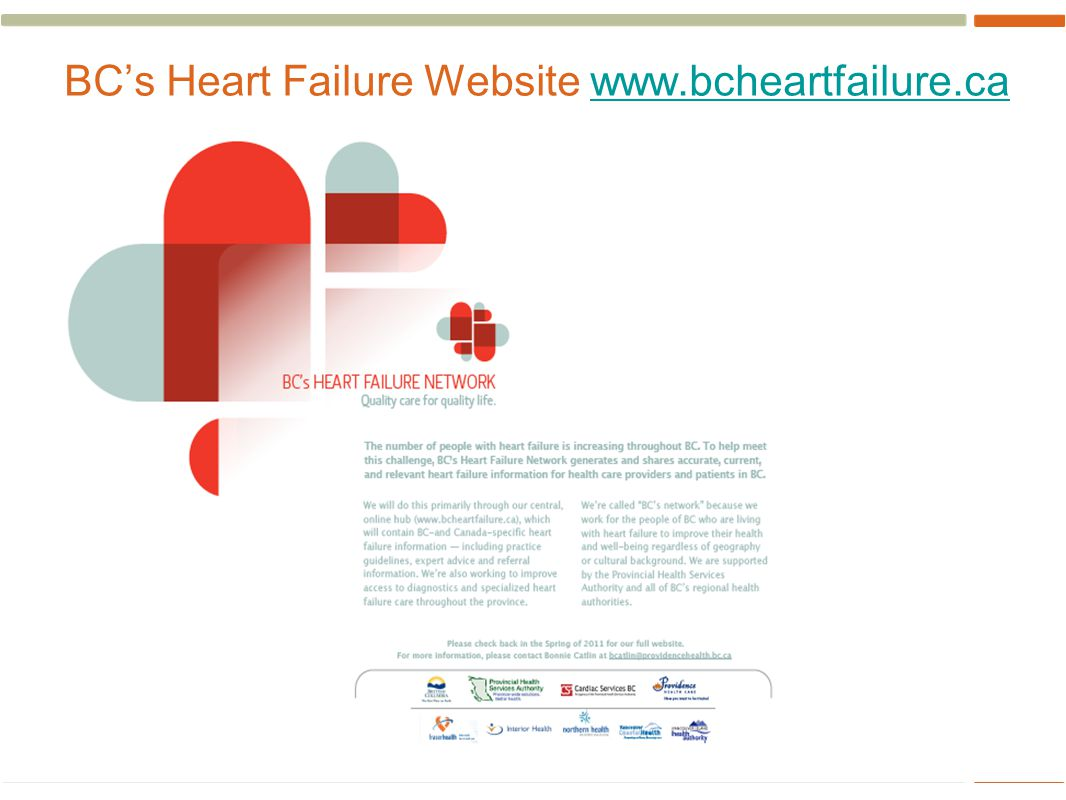 39 BC's Heart Failure Website www.bcheartfailure.cawww.bcheartfailure.ca