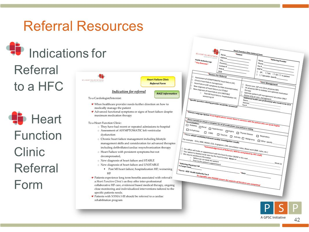 42 Indications for Referral to a HFC Heart Function Clinic Referral Form Referral Resources