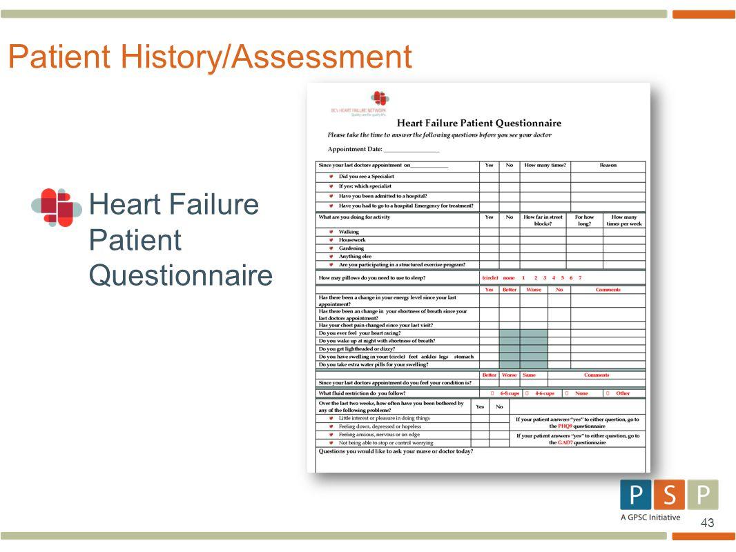 43 Patient History/Assessment Heart Failure Patient Questionnaire