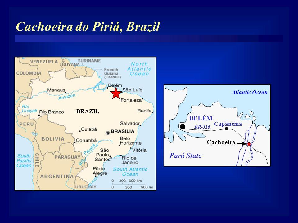 Cachoeira do Piriá, Brazil BRAZIL BELÉM Capanema Cachoeira Atlantic Ocean Pará State BR-316