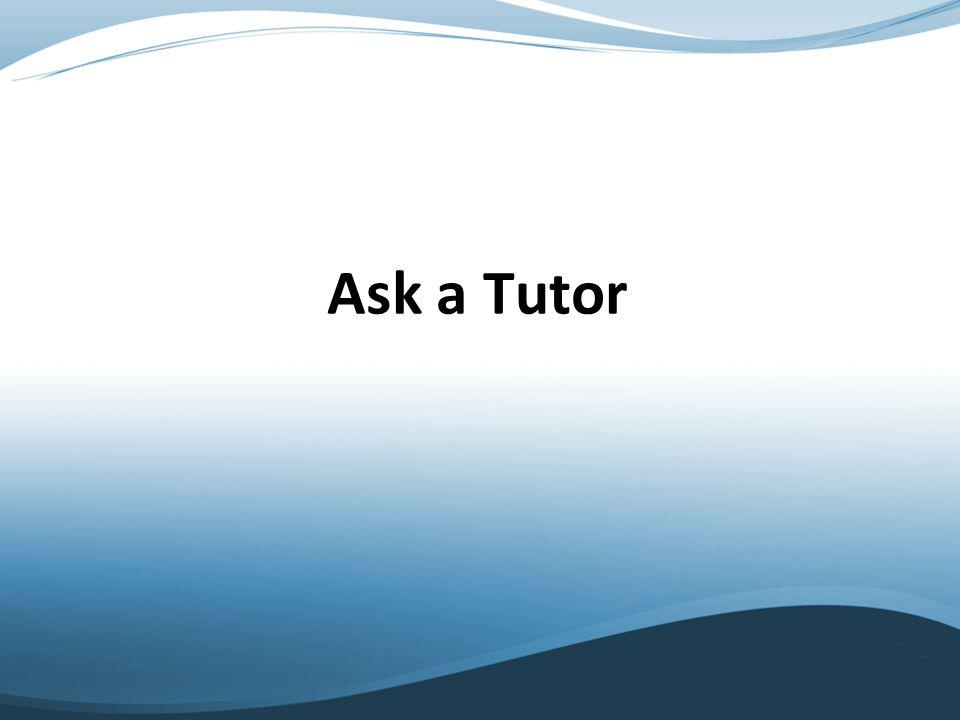 Ask a Tutor