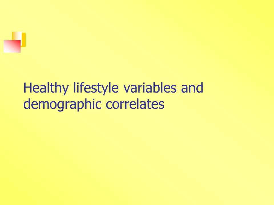 Healthy lifestyle variables and demographic correlates