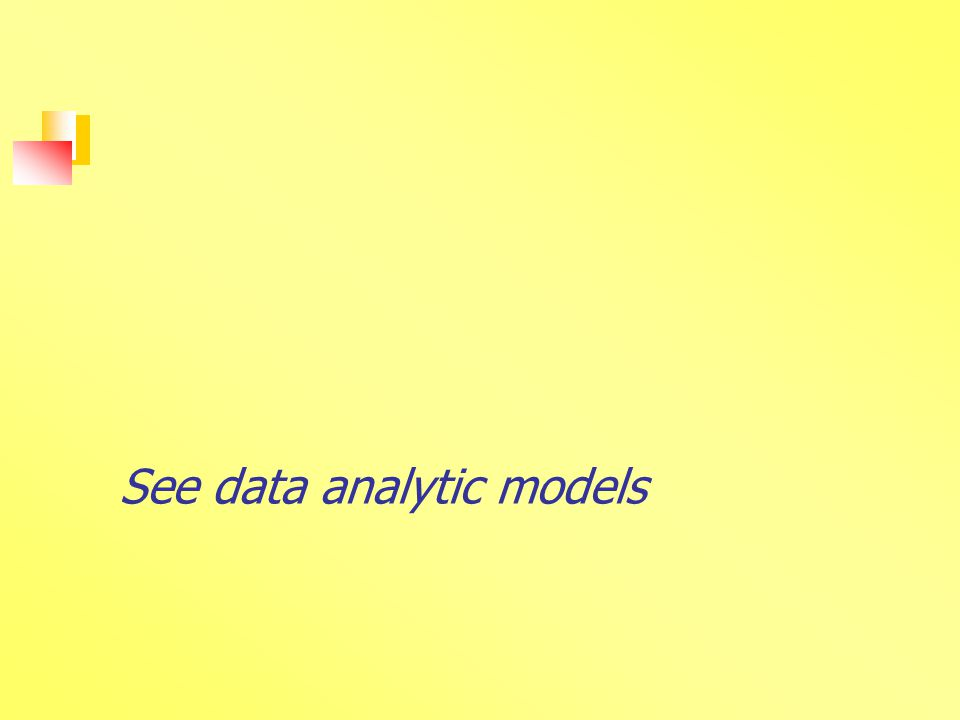 See data analytic models