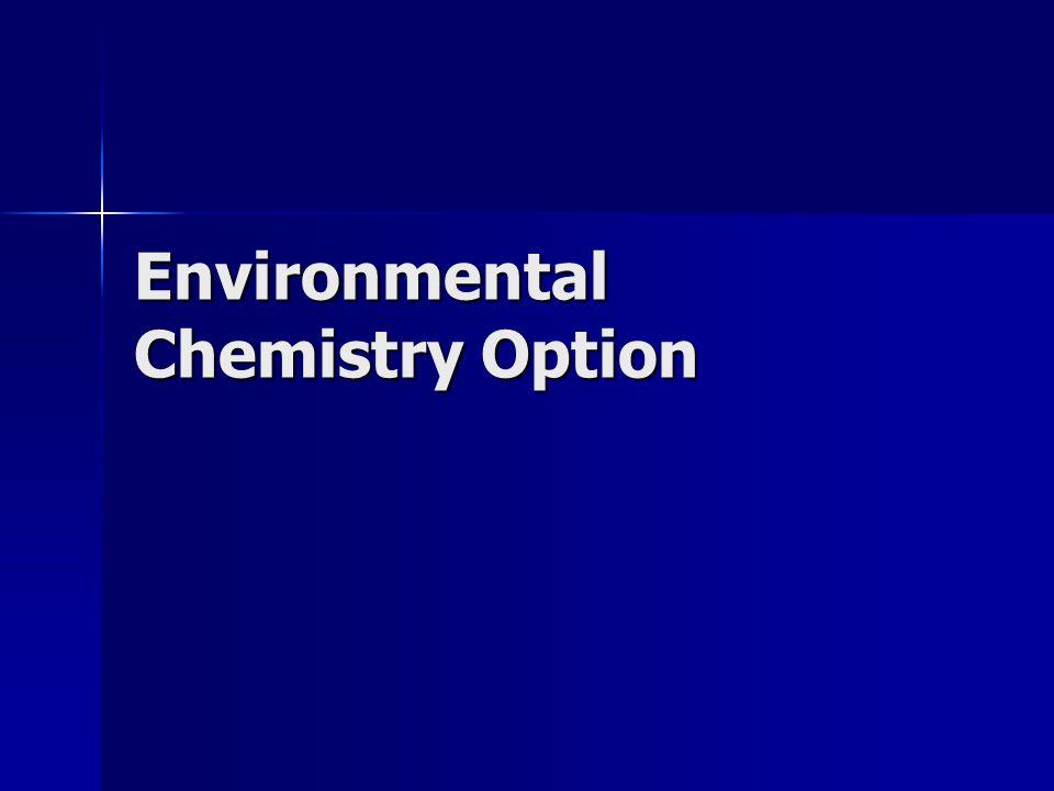Environmental Chemistry Option