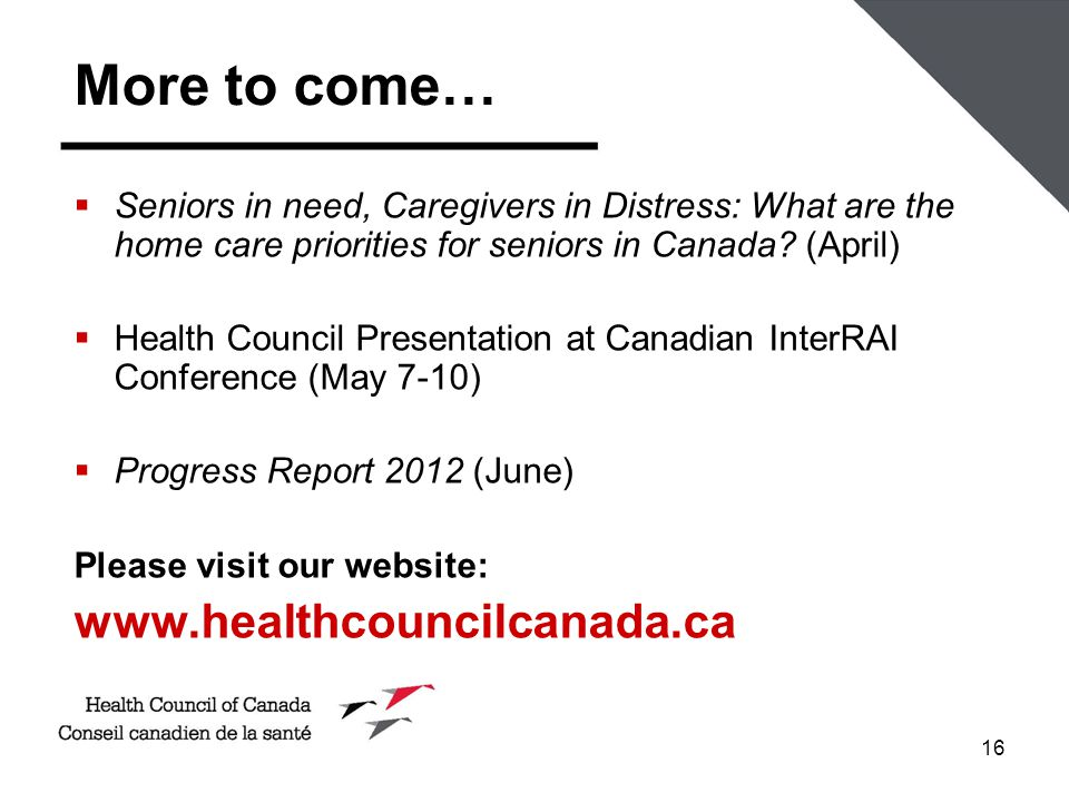16  Seniors in need, Caregivers in Distress: What are the home care priorities for seniors in Canada.