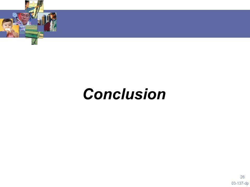 03-137-dp 26 Conclusion