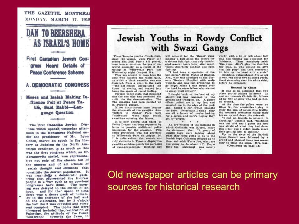 Old newspaper articles can be primary sources for historical research