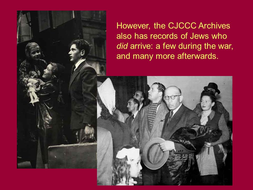 However, the CJCCC Archives also has records of Jews who did arrive: a few during the war, and many more afterwards.