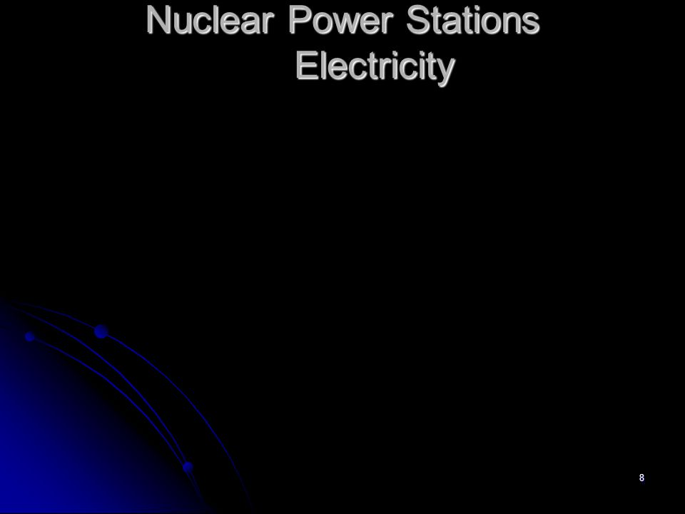 8 Nuclear Power Stations Electricity