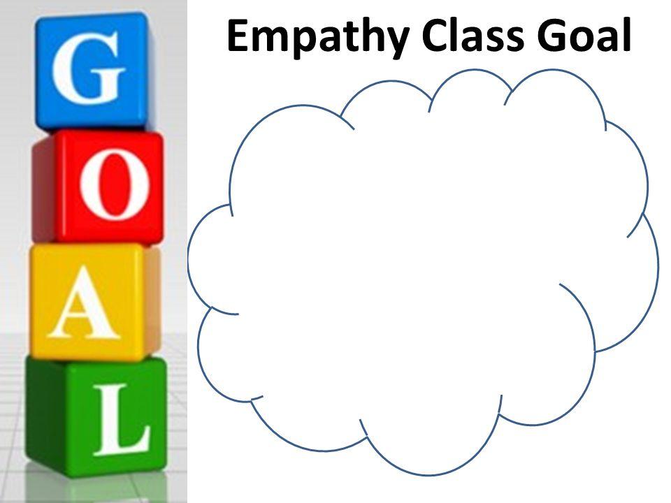 Empathy Class Goal