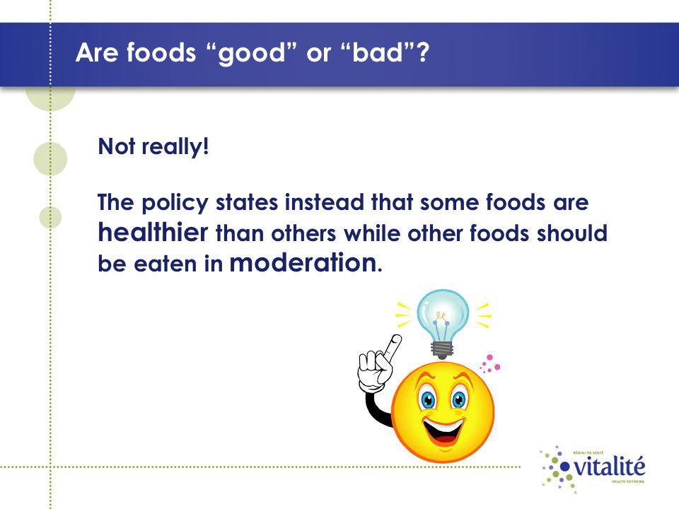 Are foods good or bad . Not really.