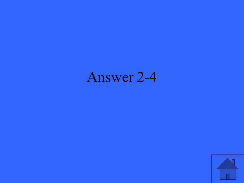 Answer 2-4