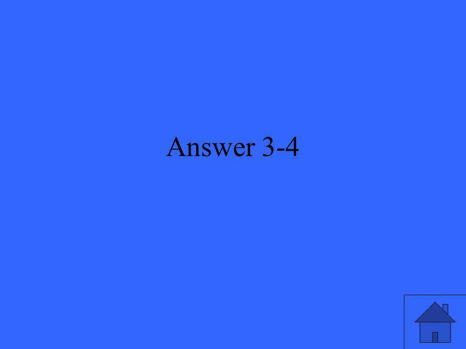Answer 3-4