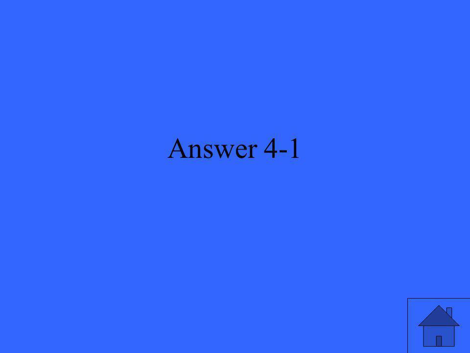 Answer 4-1