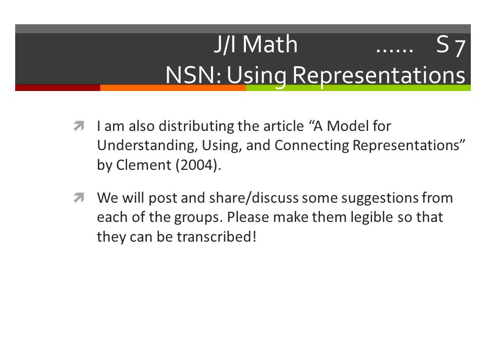 "J/I Math...... S 7 NSN: Using Representations  I am also distributing the article ""A Model for Understanding, Using, and Connecting Representations"""