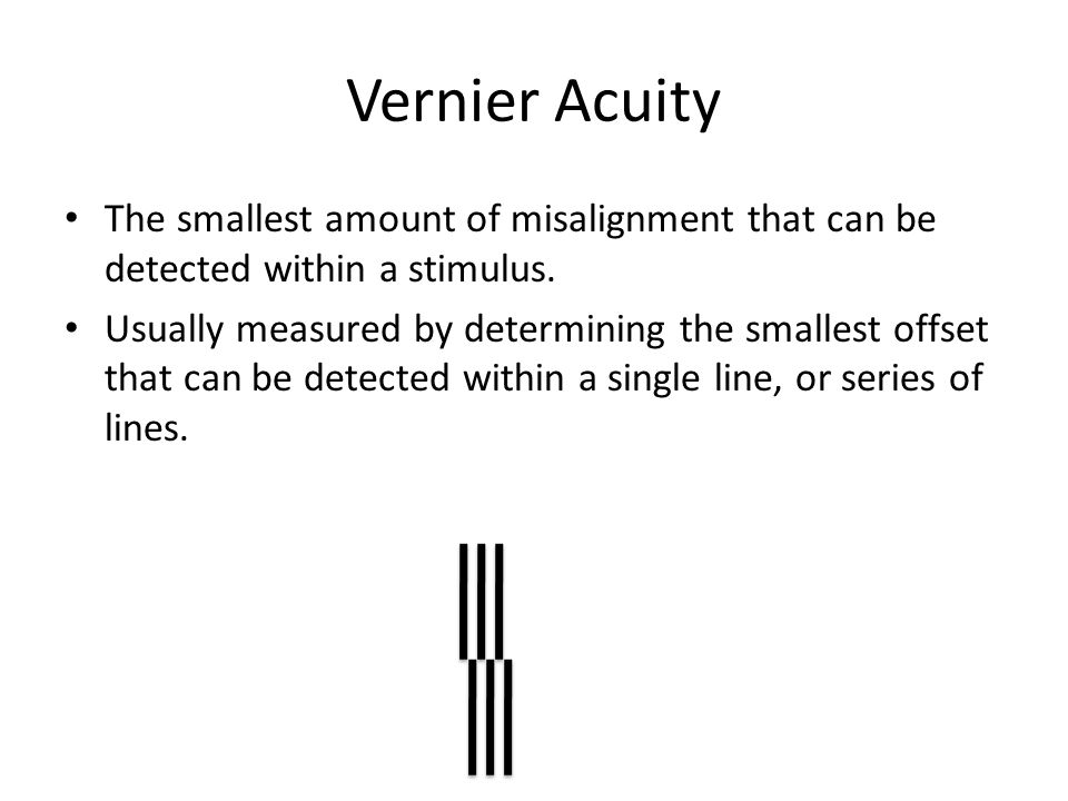 The smallest amount of misalignment that can be detected within a stimulus. Usually measured by determining the smallest offset that can be detected w
