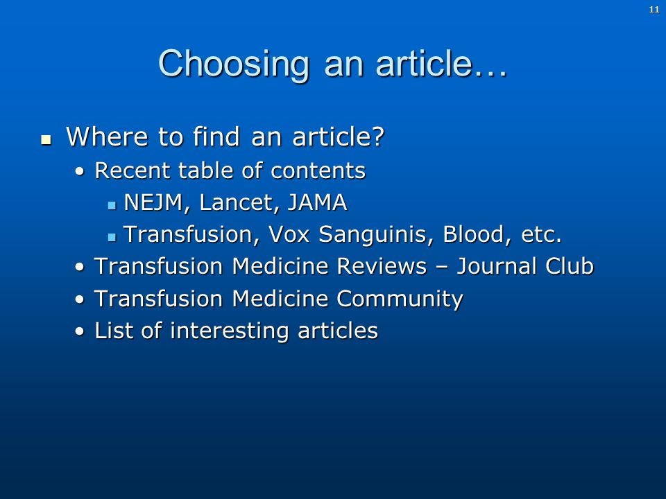 11 Choosing an article… Where to find an article. Where to find an article.