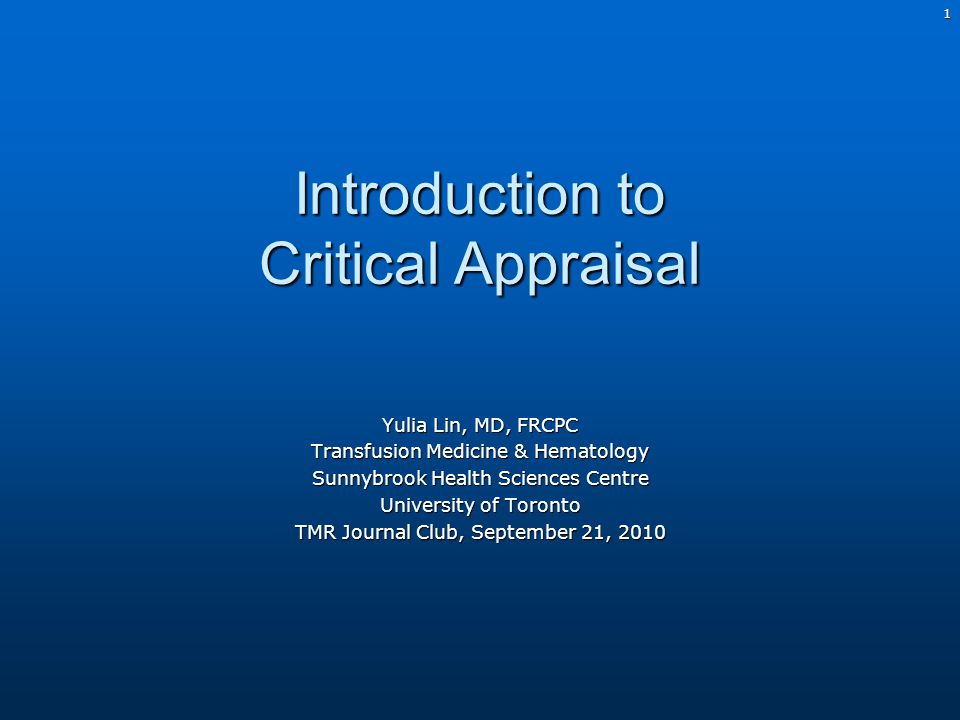 2 Why is Critical Appraisal important?