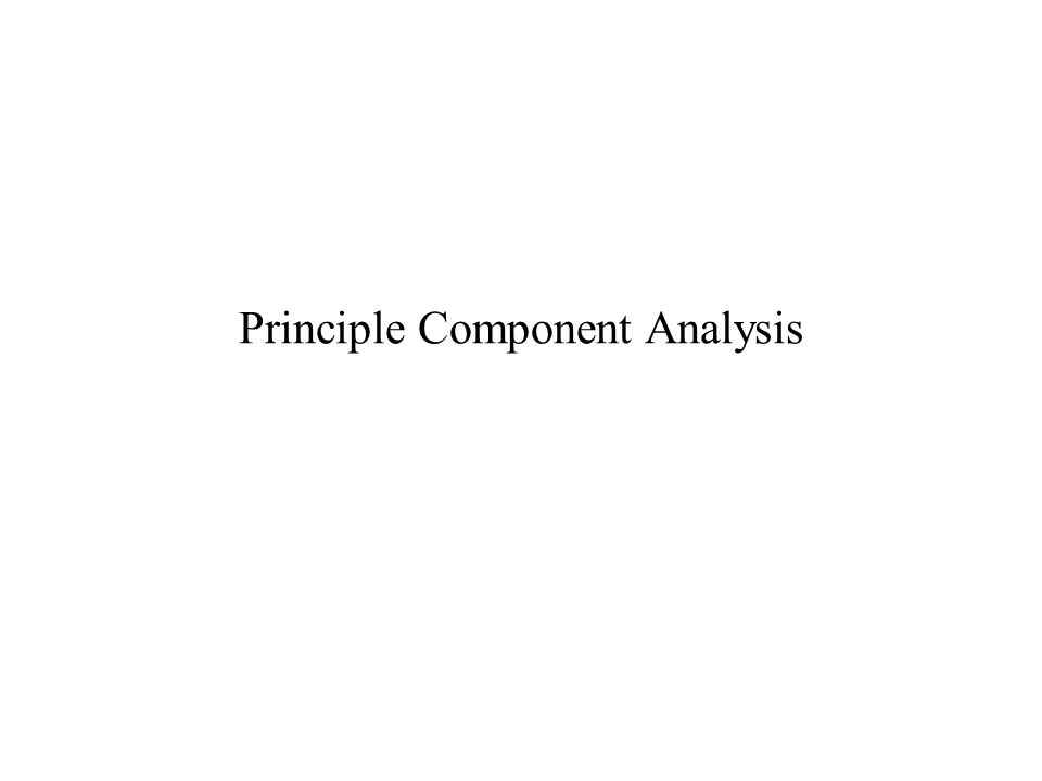 Principle Component Analysis